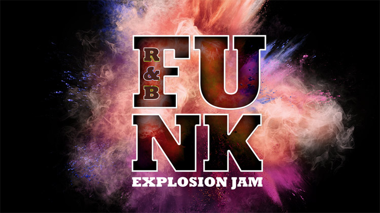 R&B and Funk Explosion Jam!