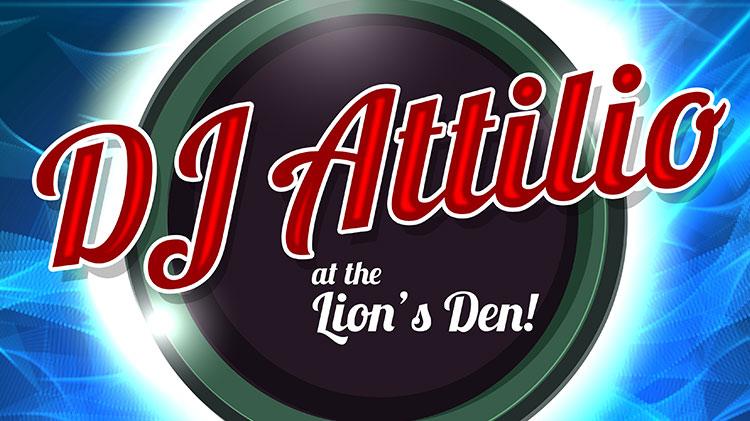 DJ Attilio at the Lion's Den